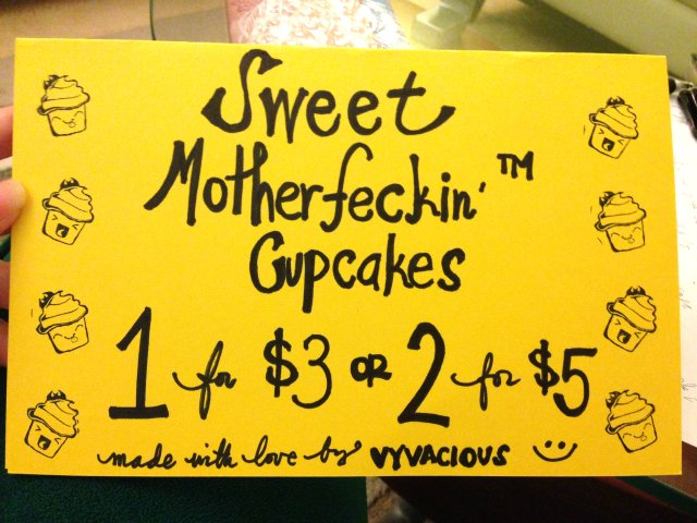 Vyvacious || Sweet Motherfeckin' Cupcakes Sign